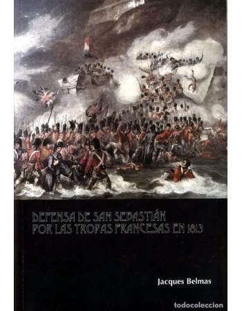 Defensa de San Sebastián...