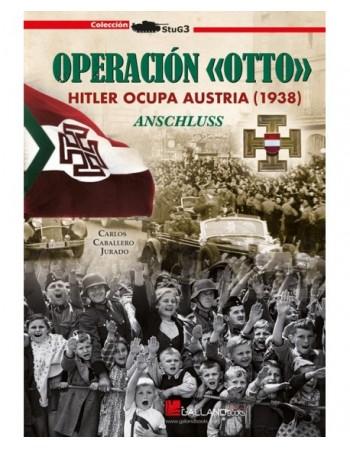 Operación «Otto». Hitler...