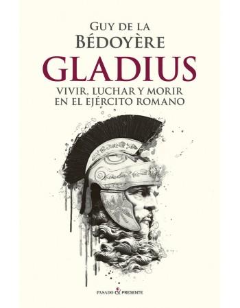 Gladius: Vivir, luchar y...