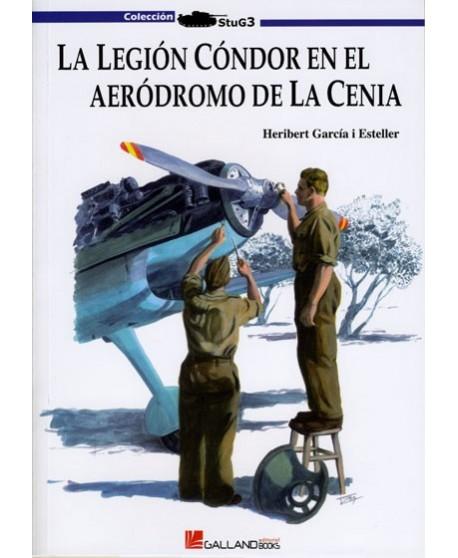 La Legión Cóndor en el aeródromo de la Cenia