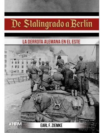 De Stalingrado a Berlín La...