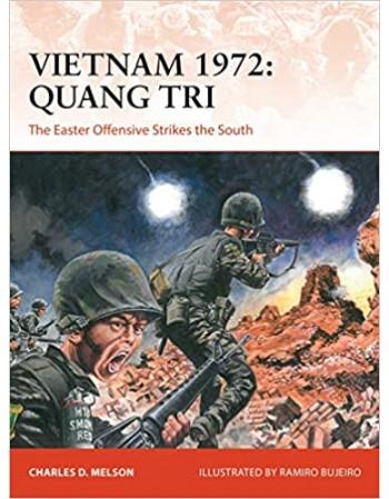 Vietnam 1972: Quang Tri:...