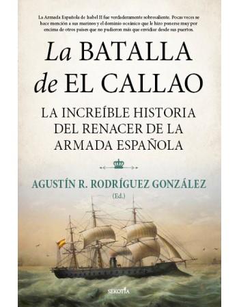 La batalla de El Callao: La...