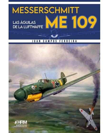 Messerschmitt Me-109 Las águilas de la Luftwaffe