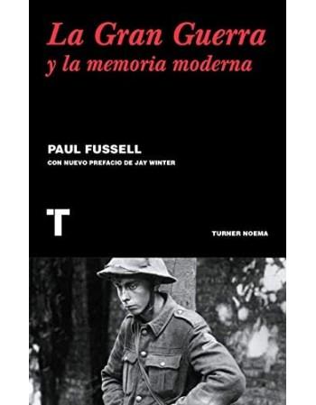 La Gran Guerra y la memoria...