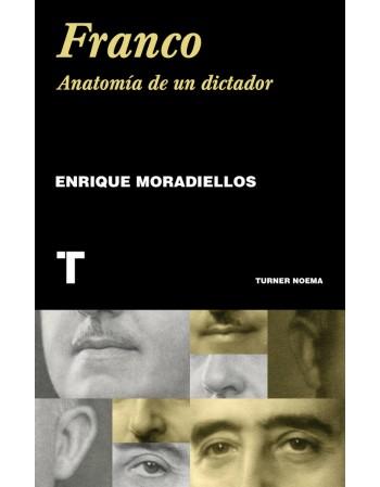 Franco anatomía de un dictador