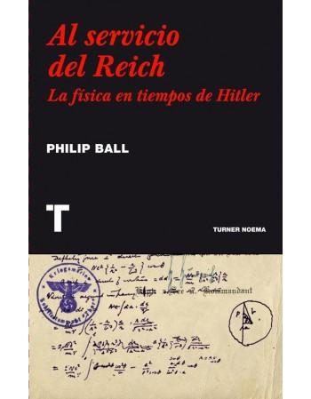 Al servicio del Reich: La...