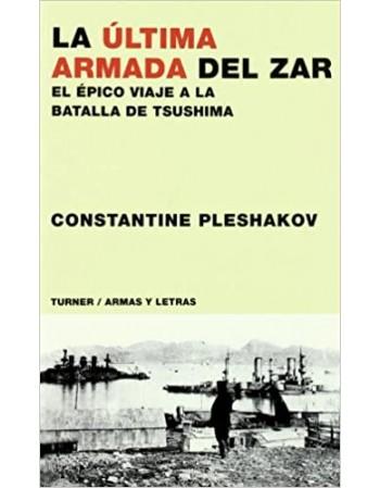 La última Armada del Zar:...