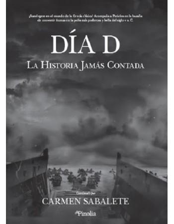 Día D. La historia jamás...