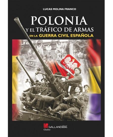 Polonia Y El Tráfico De Armas A La Guerra Civil Española