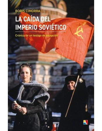 La caída del Imperio soviético