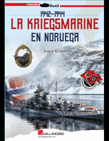 La Kriegsmarine En Noruega....