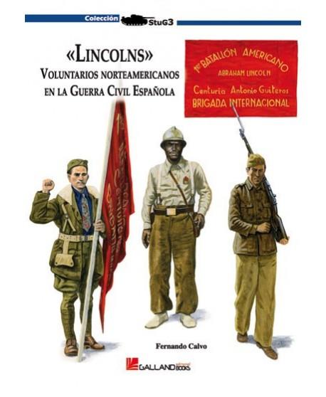 Lincolns. Voluntarios americanos en la Guerra Civil