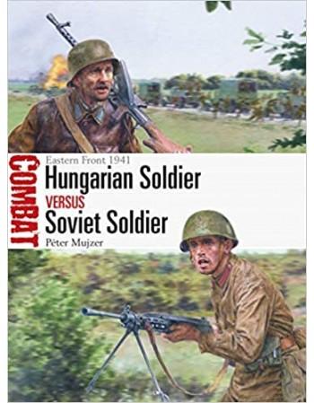 Hungarian Soldier vs Soviet...