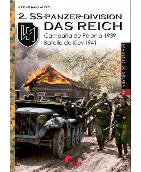 2.SS-Panzer-Division 'Das Reich'. Campaña de Polonia 1939 - Batalla de Kiev 1941