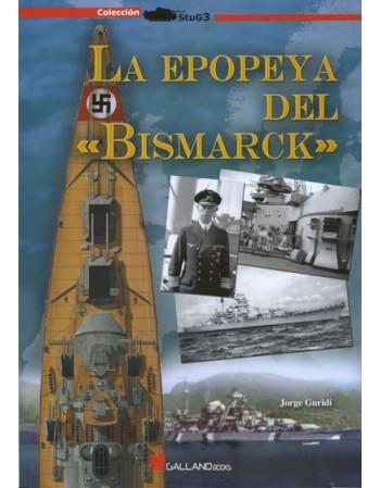 La epopeya del «Bismarck»