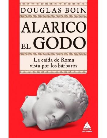 Alarico El Godo: La caída...