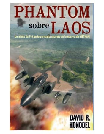 Phantom sobre Laos. Un...