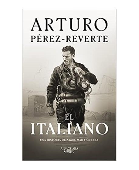 El italiano: una novela de amor, mar y guerra
