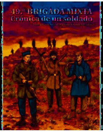 49ª Brigada Mixta: Crónica...