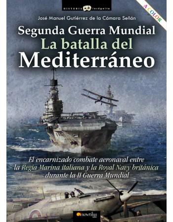 La batalla del Mediterráneo