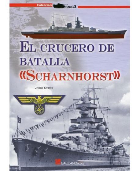 El crucero de batalla Scharnhorst