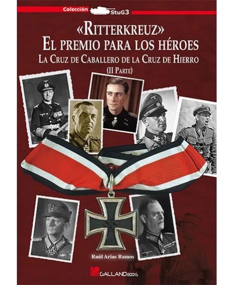 «Ritterkreuz» El premio para los héroes. vol. 2