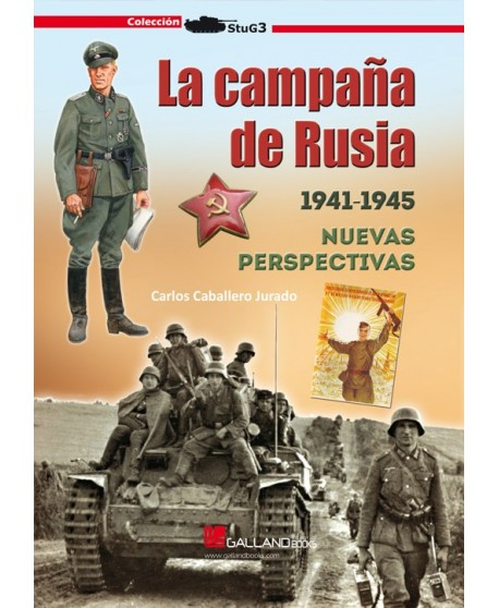 La campaña de Rusia. 1941-1945. Nuevas perspectivas