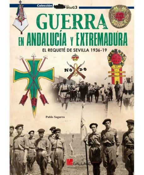 Guerra en Andalucía y Extremadura. El requeté de Sevilla (1936-1939)