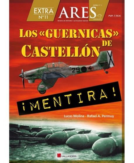 Los «Guernicas» de Castellón. Extra n.º 11 ARES