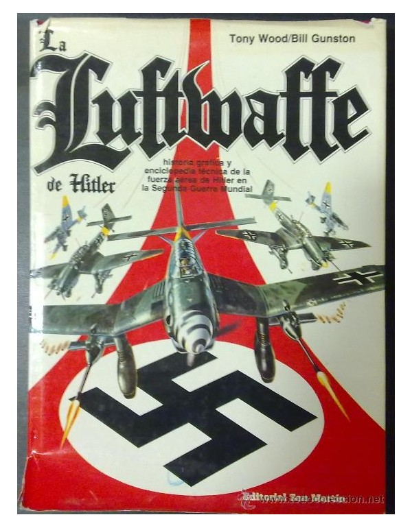 Image result for hitler's luftwaffe: a pictorial history and technical encyclopedia of hitler's air power in world war ii [book]