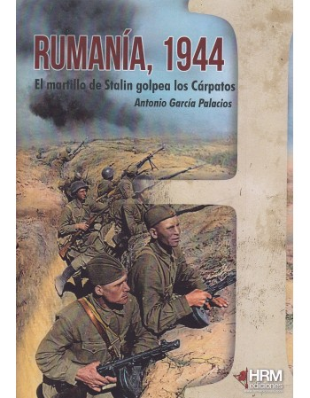 Rumanía, 1944 El martillo...