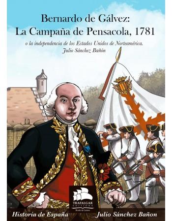 Bernardo de Gálvez: La...