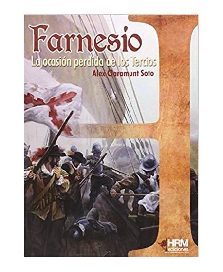 Farnesio La ocasión perdida de los Tercios