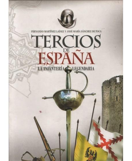 Tercios de España: la infantería legendaria.