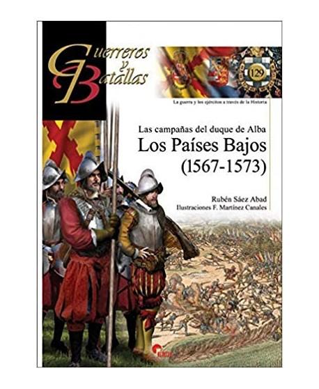 Campañas del Duque de Alba, Las. Los Países Bajos (1567-1573)