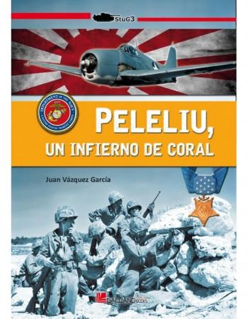 Peleliu, Un Infierno De Coral
