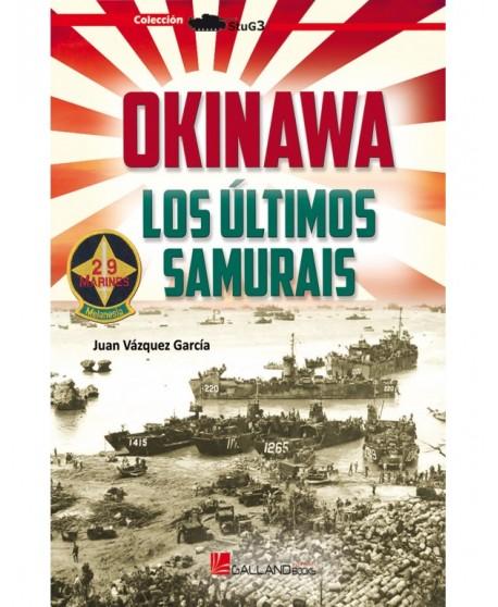 Okinawa. Los Últimos Samurais