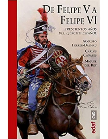 De Felipe V a Felipe VI...