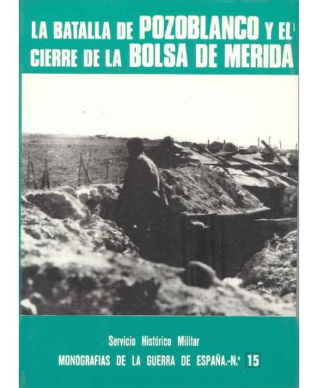 La batalla de Pozoblanco y el cierre de la Bolsa de Mérida